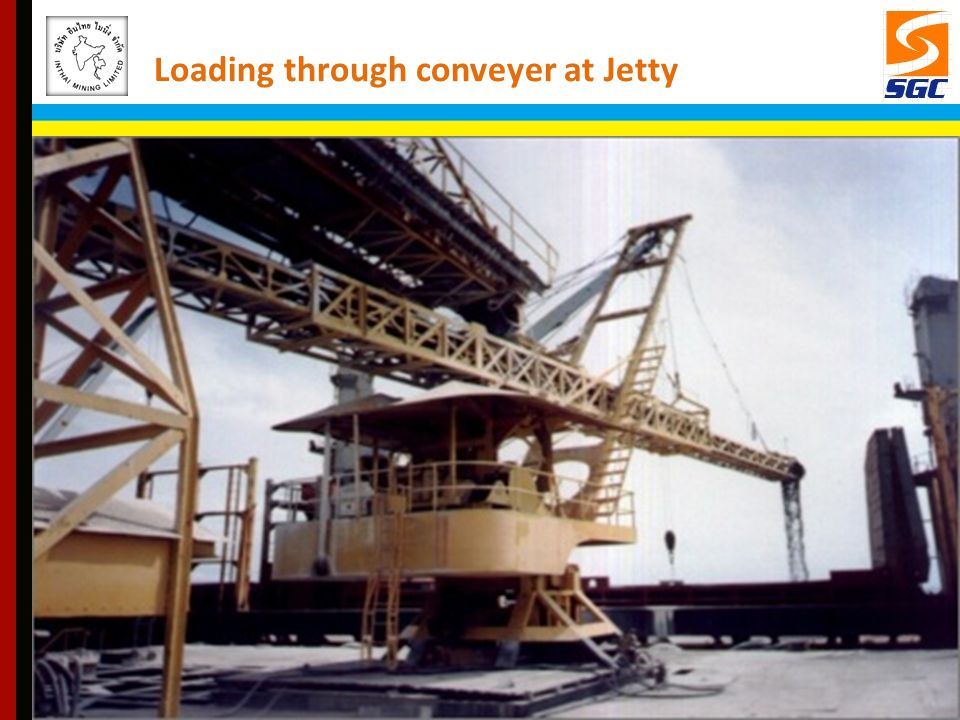 Loading through conveyer at Jetty