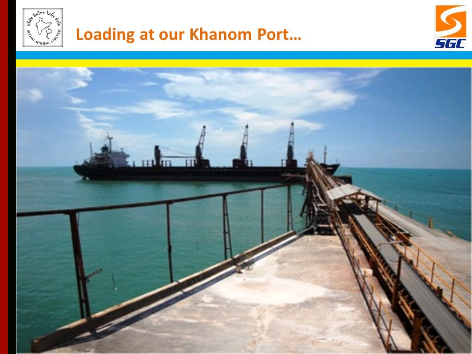 Loading at our Khanom Port…