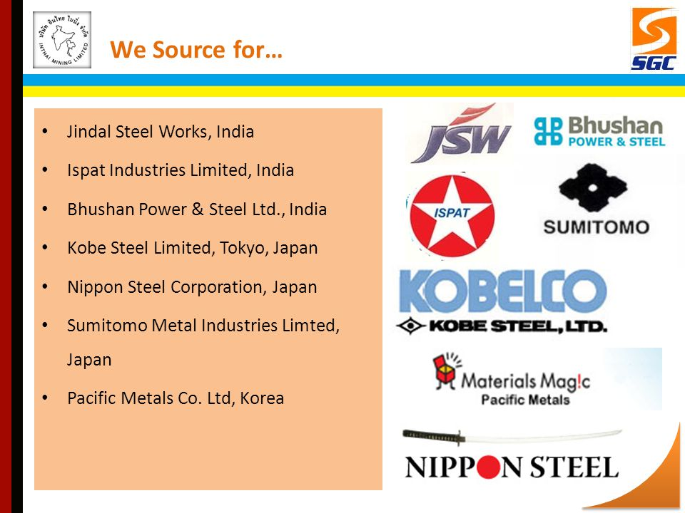 We Source for… Jindal Steel Works, India