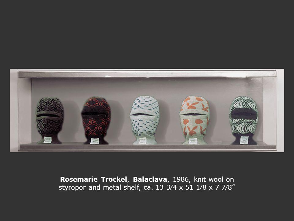 Rosemarie Trockel, Balaclava, 1986, knit wool on styropor and metal shelf, ca.