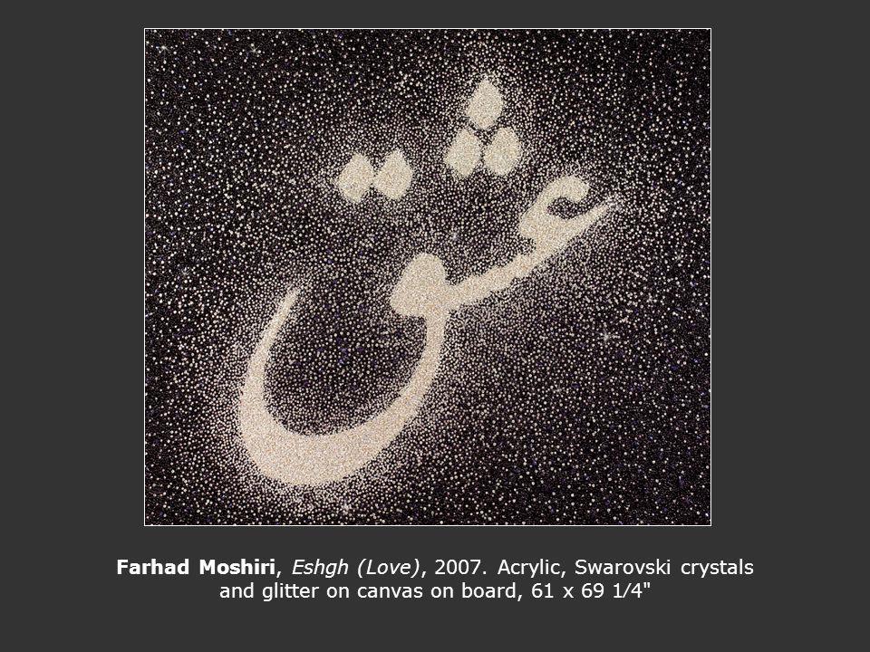 Farhad Moshiri, Eshgh (Love), 2007. Acrylic, Swarovski crystals