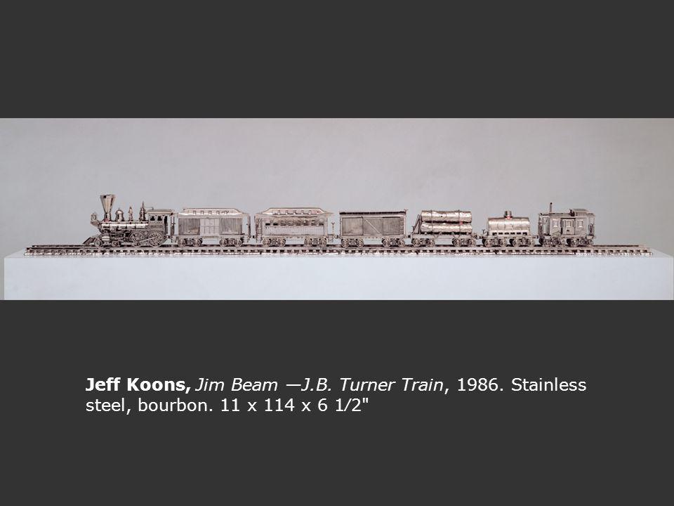 5. 3 Jeff Koons, Jim Beam —J. B. Turner Train, 1986