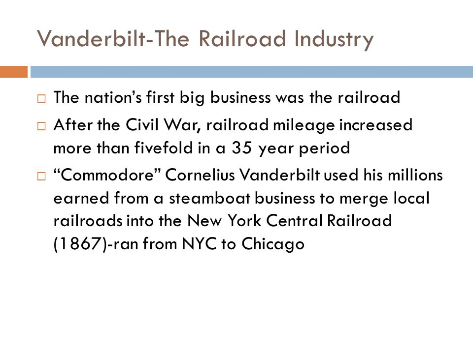 Vanderbilt-The Railroad Industry