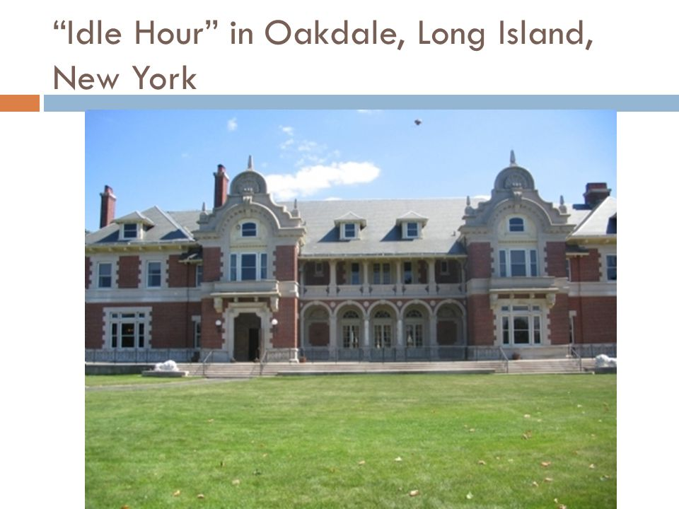 Idle Hour in Oakdale, Long Island, New York
