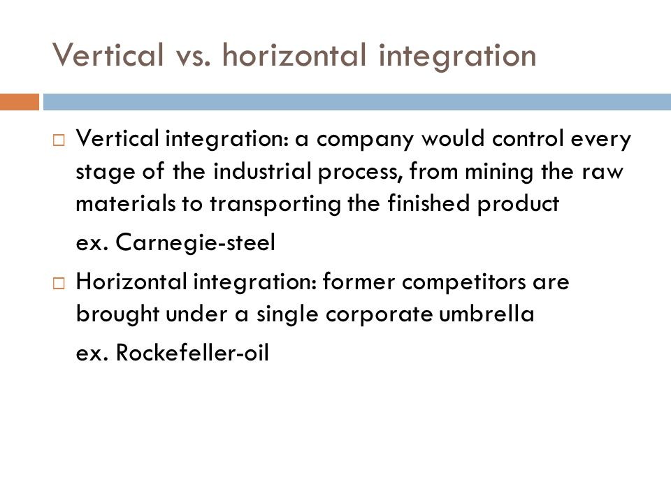 Vertical vs. horizontal integration