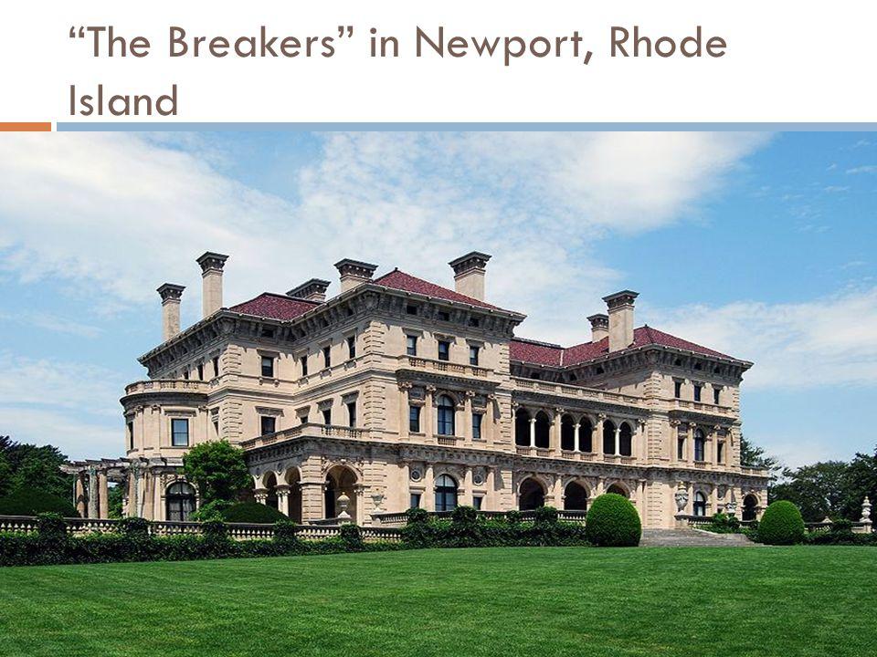 The Breakers in Newport, Rhode Island