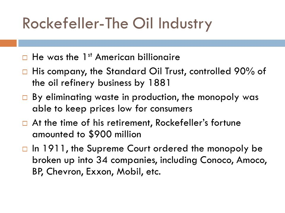 Rockefeller-The Oil Industry