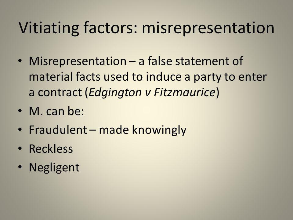 Vitiating factors: misrepresentation