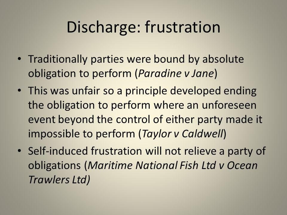 Discharge: frustration