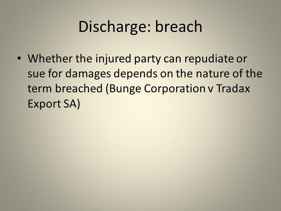 Discharge: breach