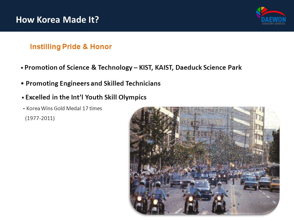 How Korea Made It Instilling Pride & Honor