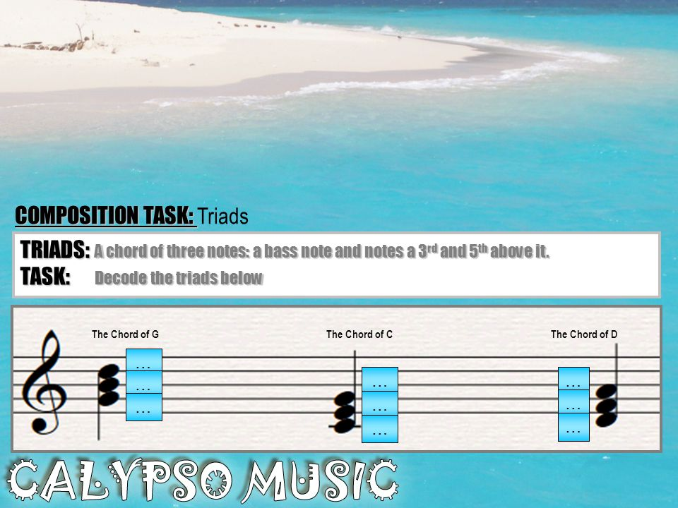 COMPOSITION TASK: Triads
