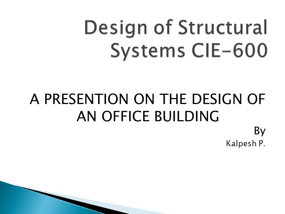 Design of Structural Systems CIE-600