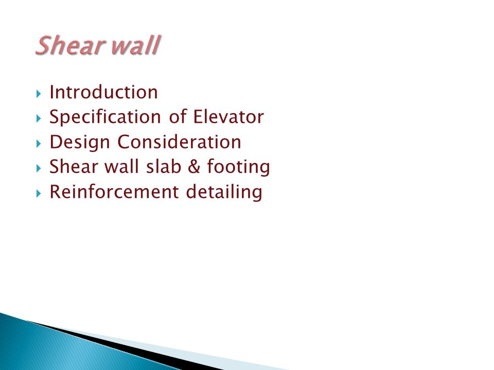 Shear wall Introduction Specification of Elevator Design Consideration