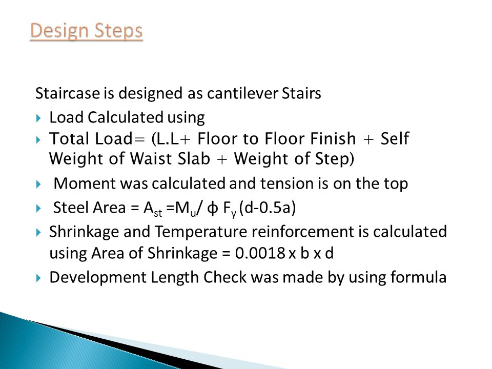 Design Steps Staircase is designed as cantilever Stairs