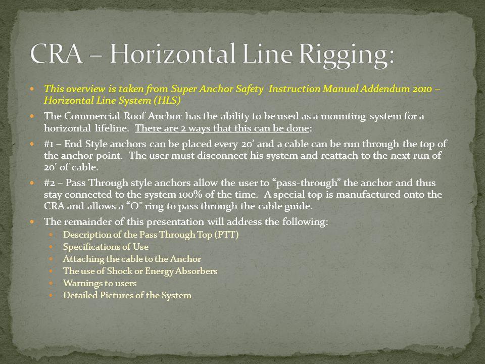 CRA – Horizontal Line Rigging: