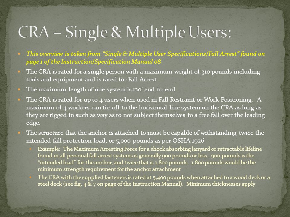 CRA – Single & Multiple Users: