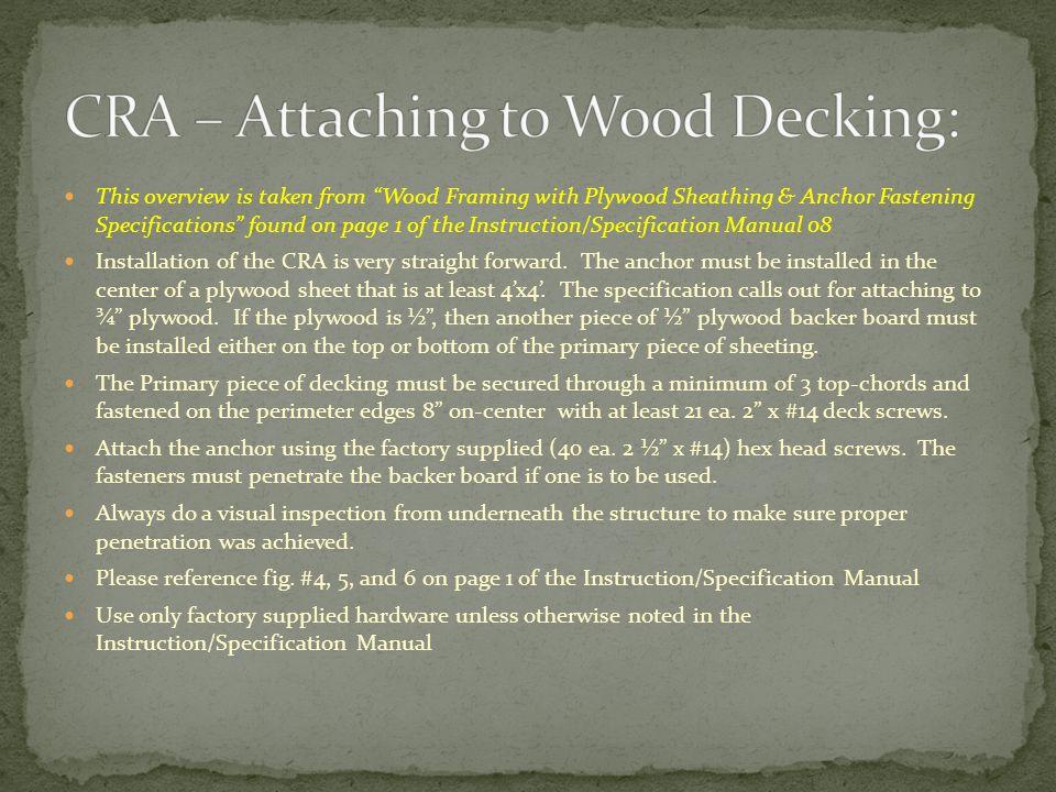 CRA – Attaching to Wood Decking: