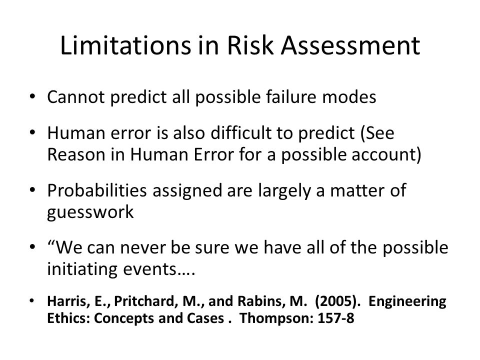 Limitations in Risk Assessment
