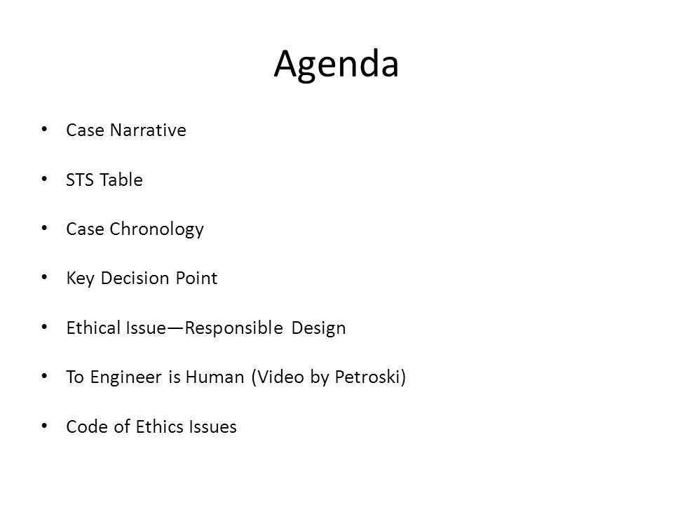 Agenda Case Narrative STS Table Case Chronology Key Decision Point