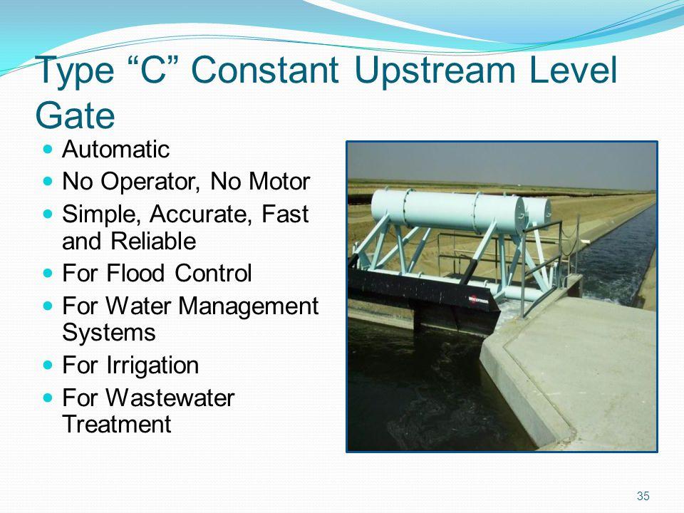 Type C Constant Upstream Level Gate