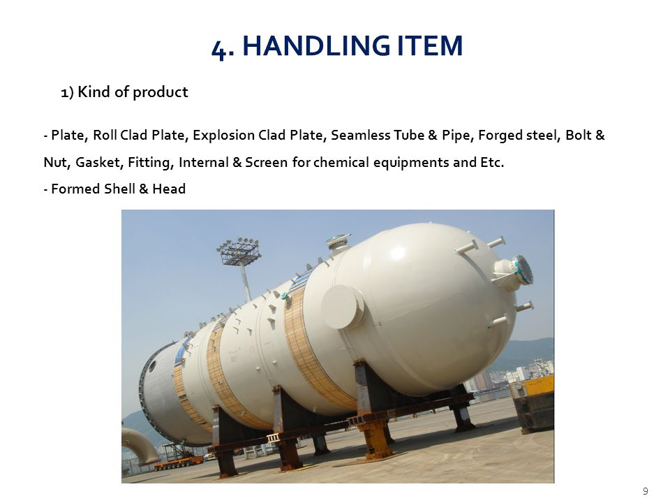4. HANDLING ITEM 1) Kind of product