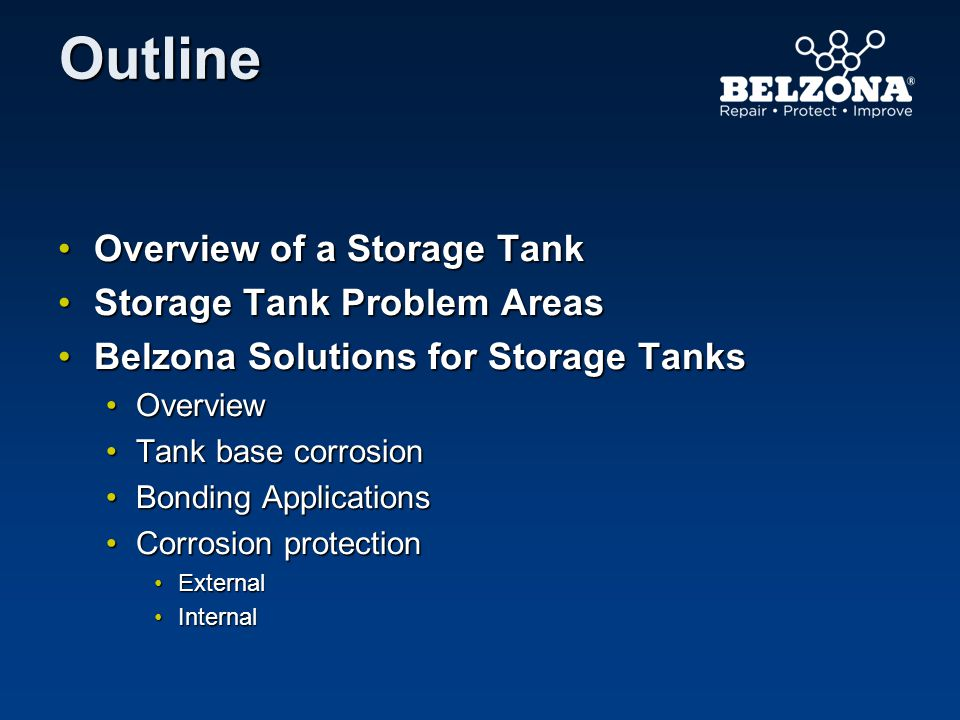 Outline Overview of a Storage Tank Storage Tank Problem Areas