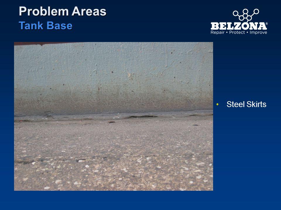 Problem Areas Tank Base Steel Skirts