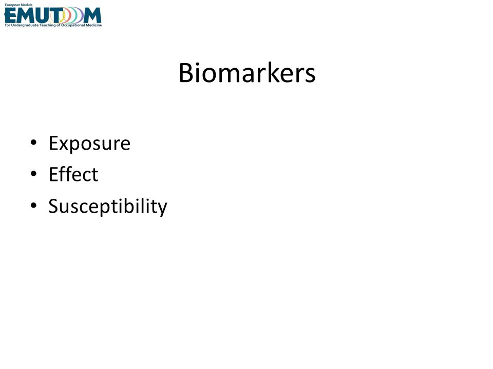 Biomarkers Exposure Effect Susceptibility