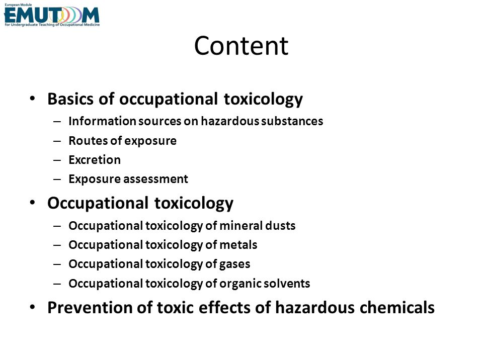 Content Basics of occupational toxicology Occupational toxicology
