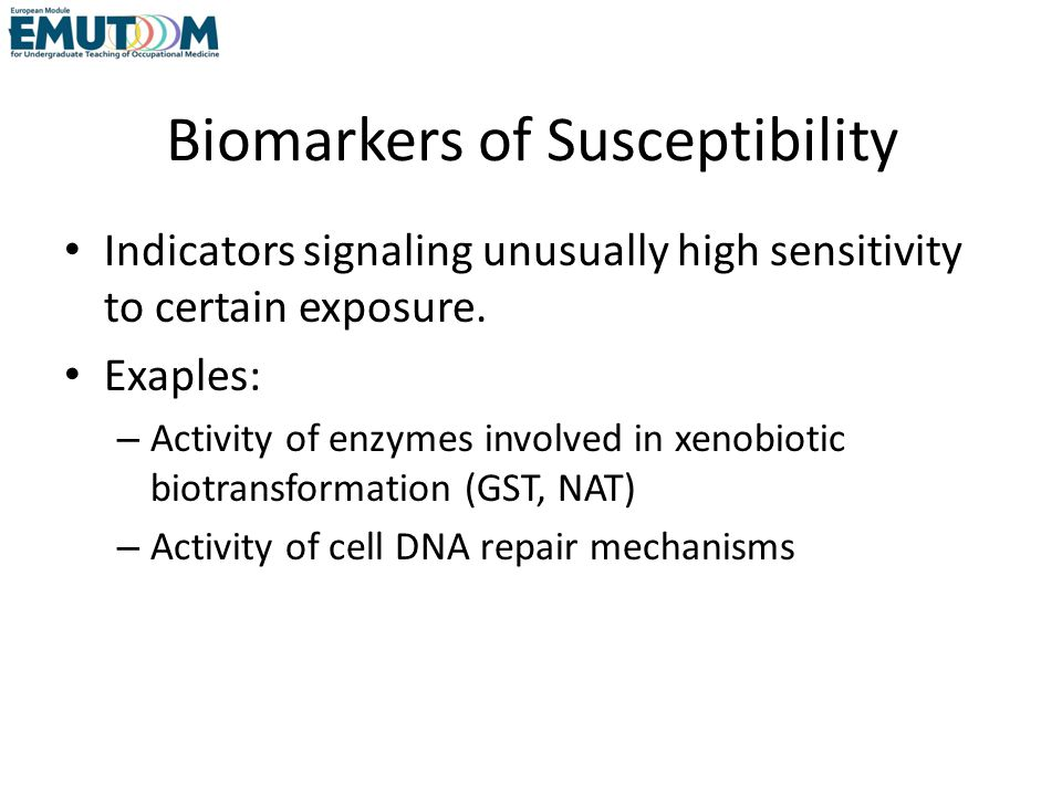 Biomarkers of Susceptibility