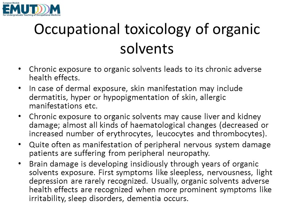 Occupational toxicology of organic solvents