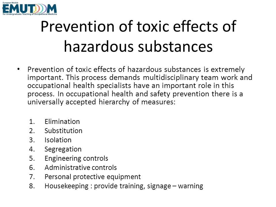 Prevention of toxic effects of hazardous substances