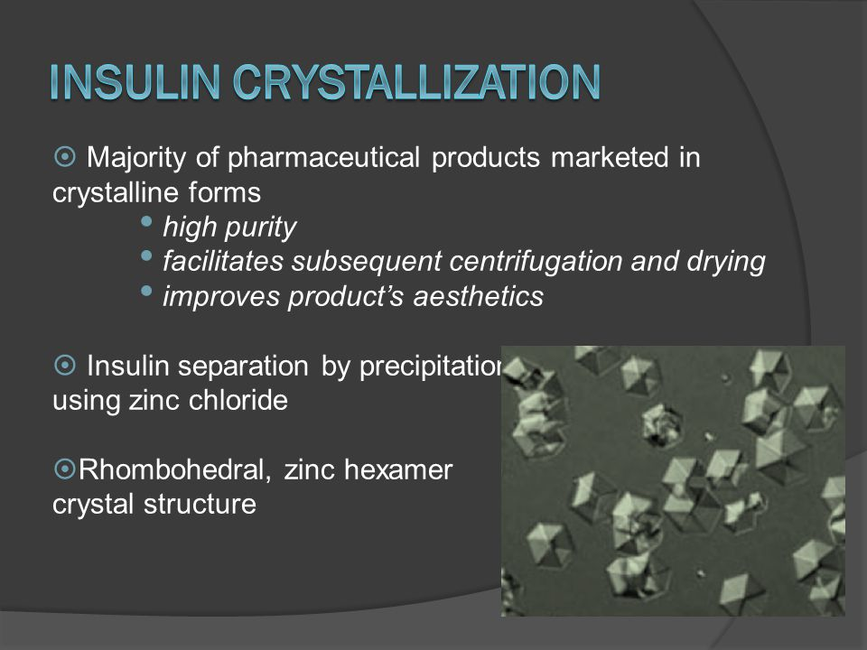 Insulin Crystallization