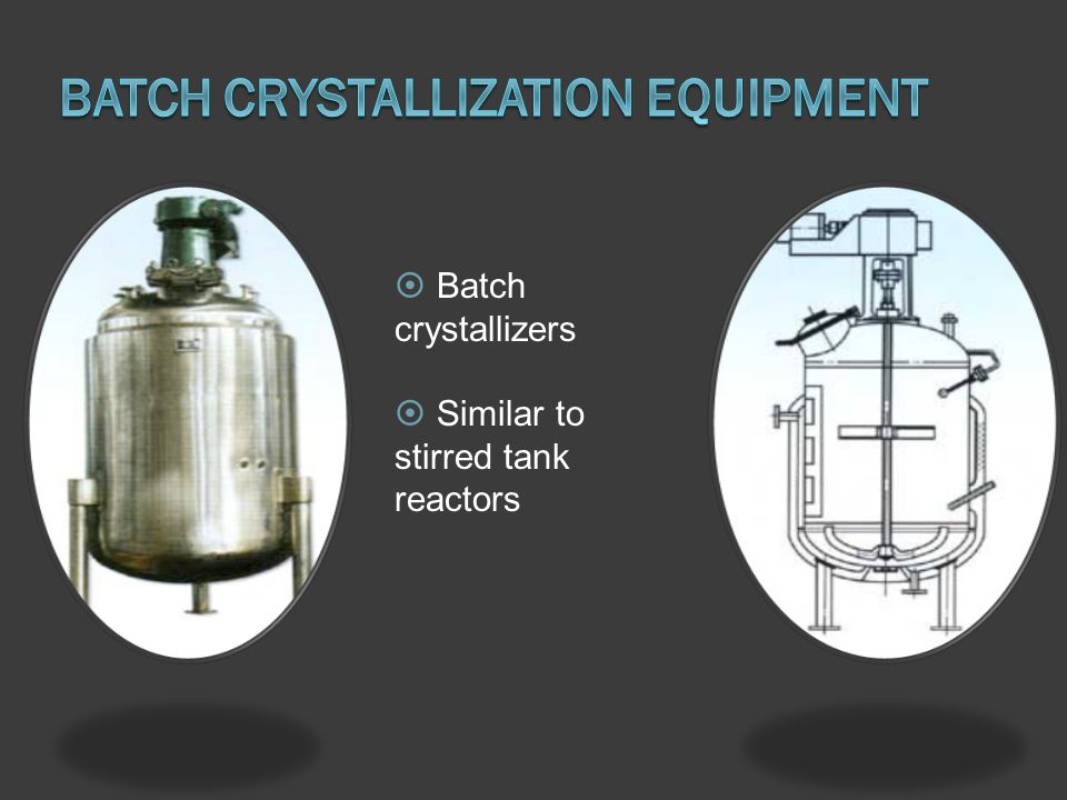 Batch Crystallization equipment