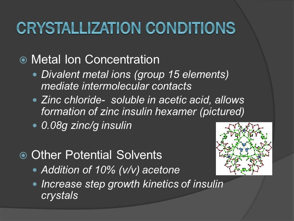 Crystallization Conditions