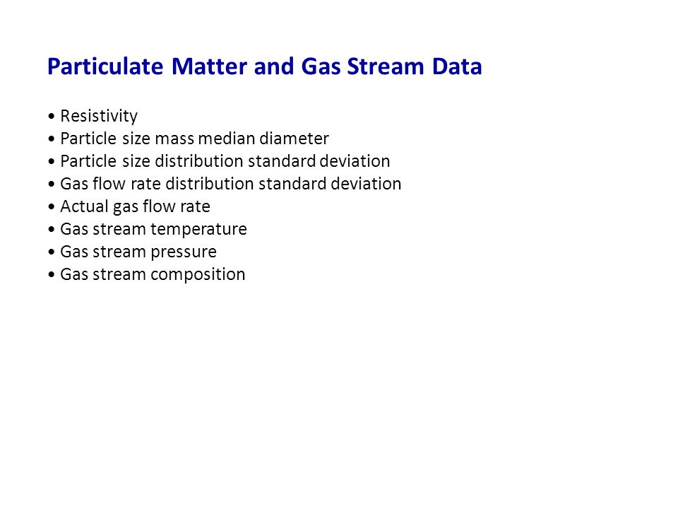 Particulate Matter and Gas Stream Data