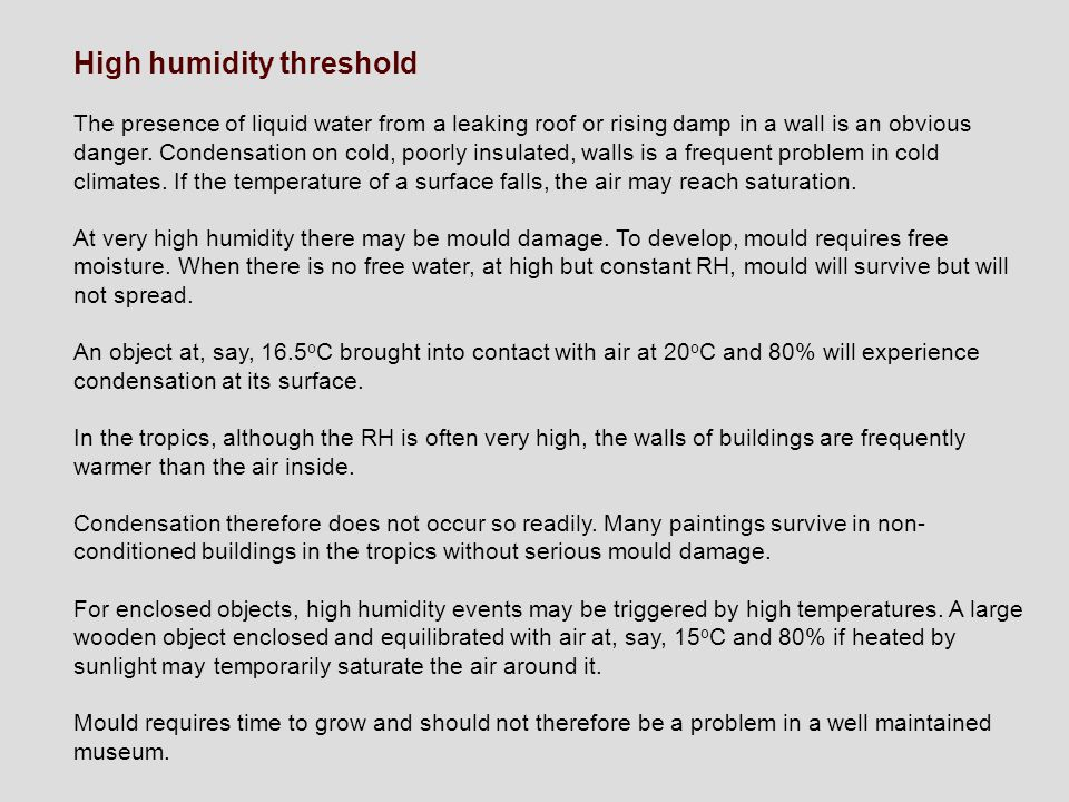 High humidity threshold