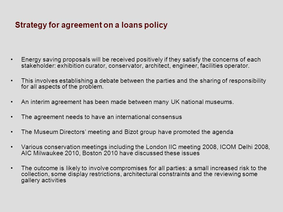 Strategy for agreement on a loans policy