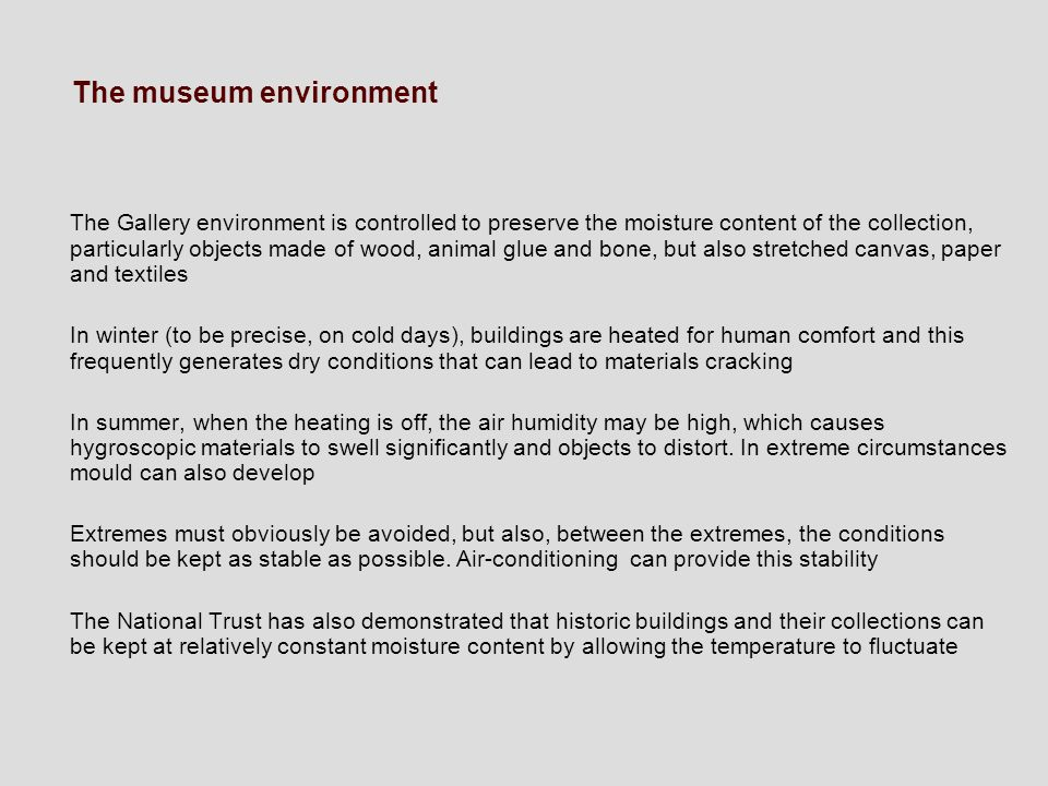 The museum environment