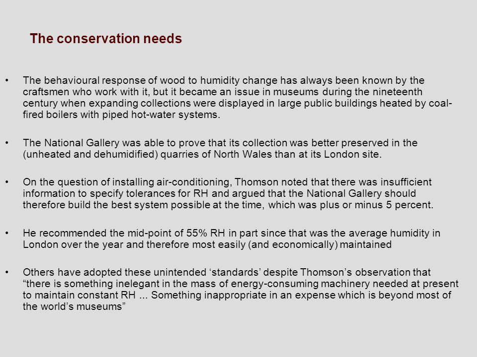 The conservation needs