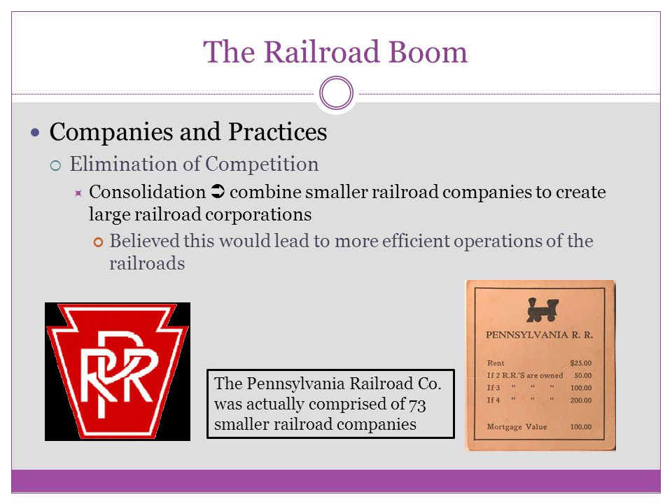 The Railroad Boom Companies and Practices Elimination of Competition