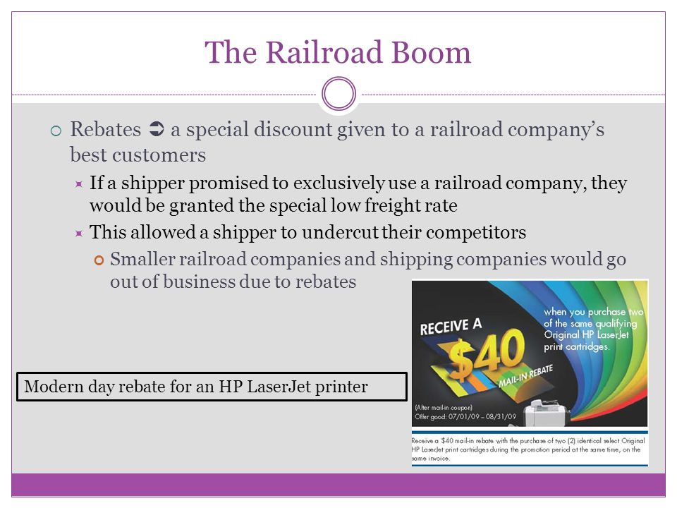 The Railroad Boom Rebates  a special discount given to a railroad company's best customers.