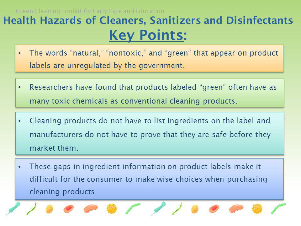 Health Hazards of Cleaners, Sanitizers and Disinfectants Key Points:
