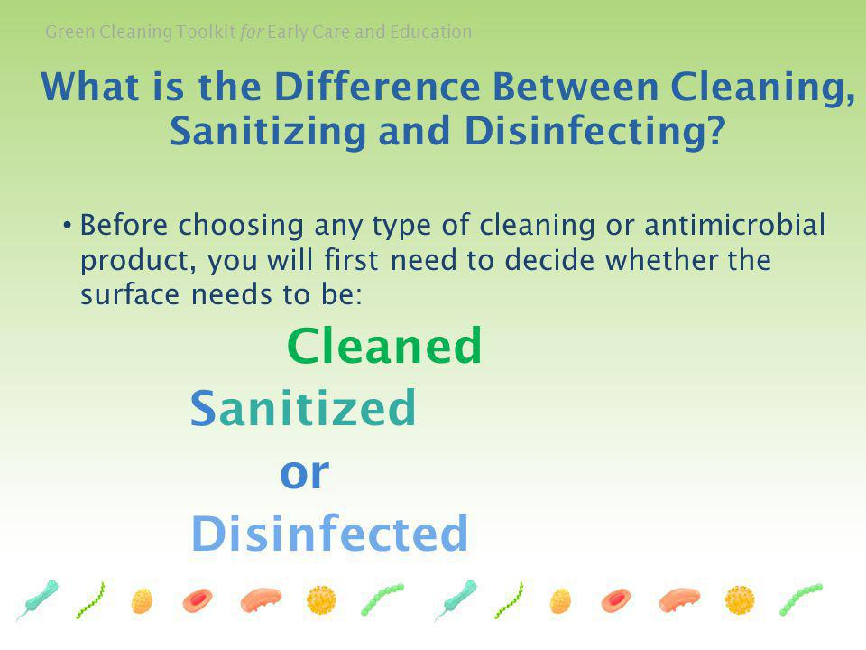 What is the Difference Between Cleaning, Sanitizing and Disinfecting