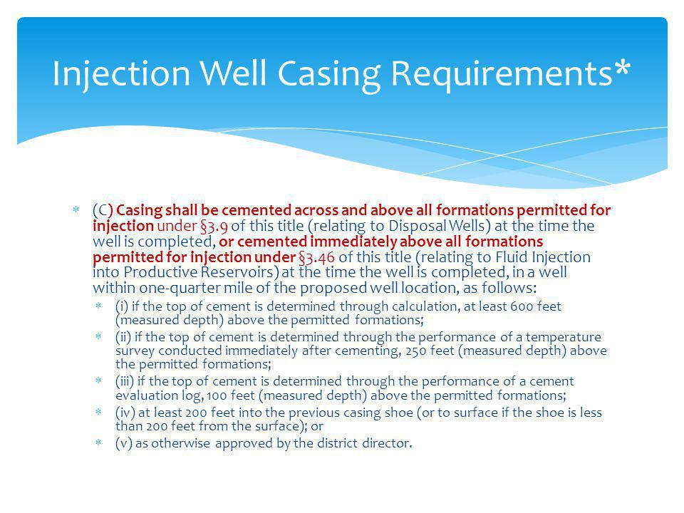 Injection Well Casing Requirements*