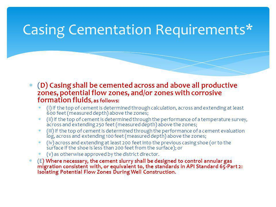 Casing Cementation Requirements*