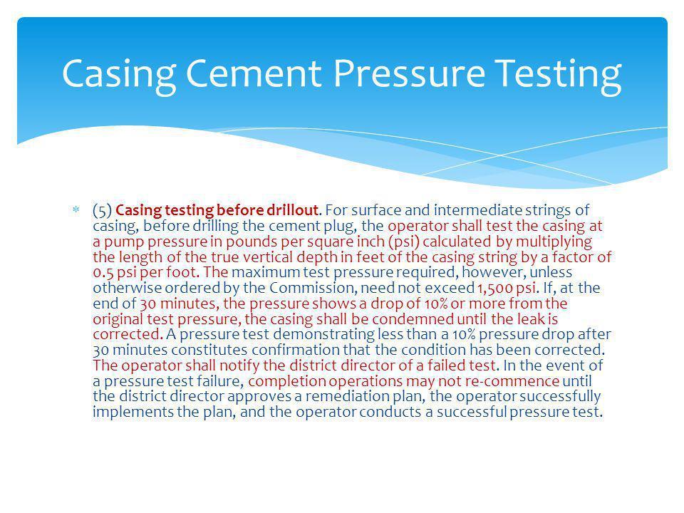 Casing Cement Pressure Testing