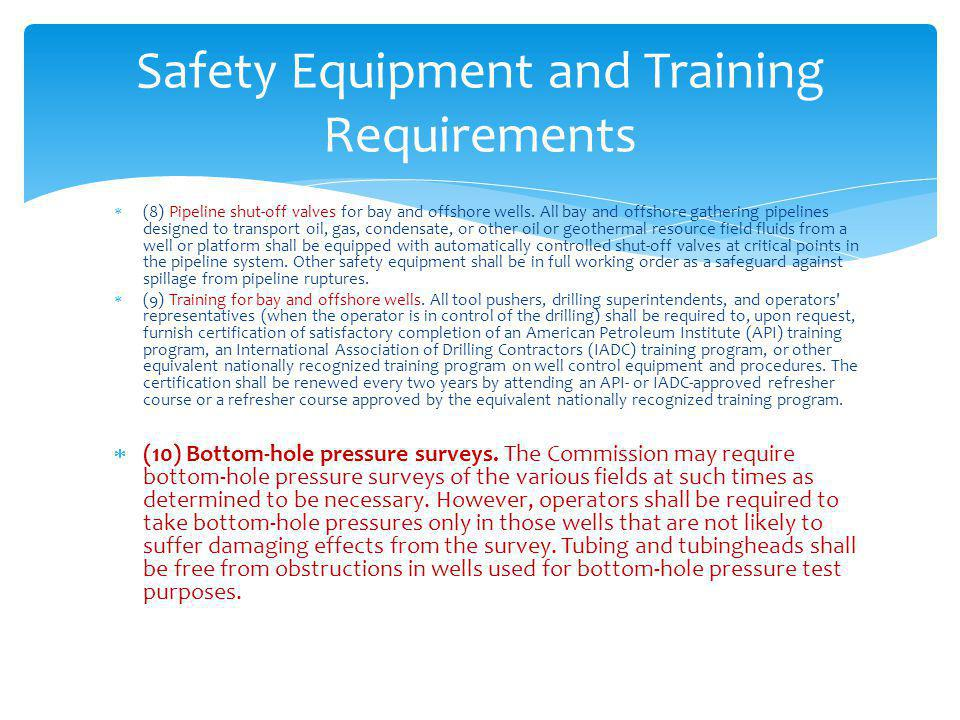 Safety Equipment and Training Requirements