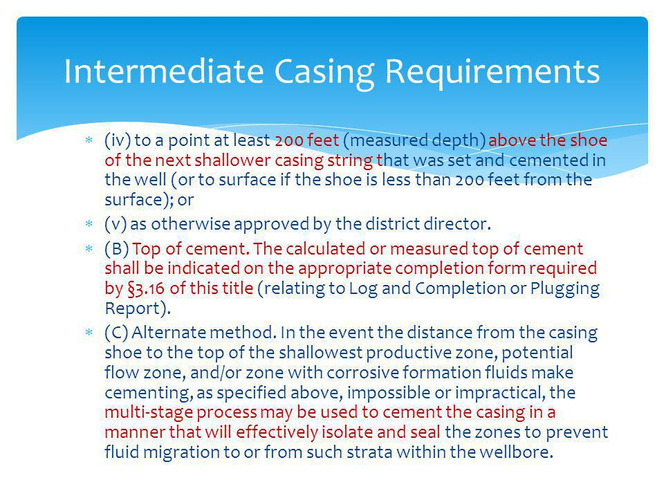 Intermediate Casing Requirements
